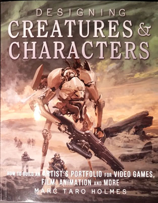 Designing Creatures & Characters by Marc Taro Holmes